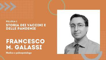 Pillola 1 – Storia dei vaccini e delle pandemie